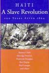 Haiti: A Slave Revolution