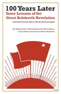 Book Cover: 100 Years Later: Some Lessons of the Great Bolshevik Revolution