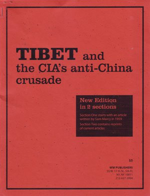 Book Cover: Tibet and the CIA's anti-China crusade
