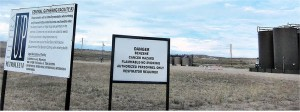 Despite these warning signs, energy company press releases say fracking is harmless.WW photo: G. Dunkel