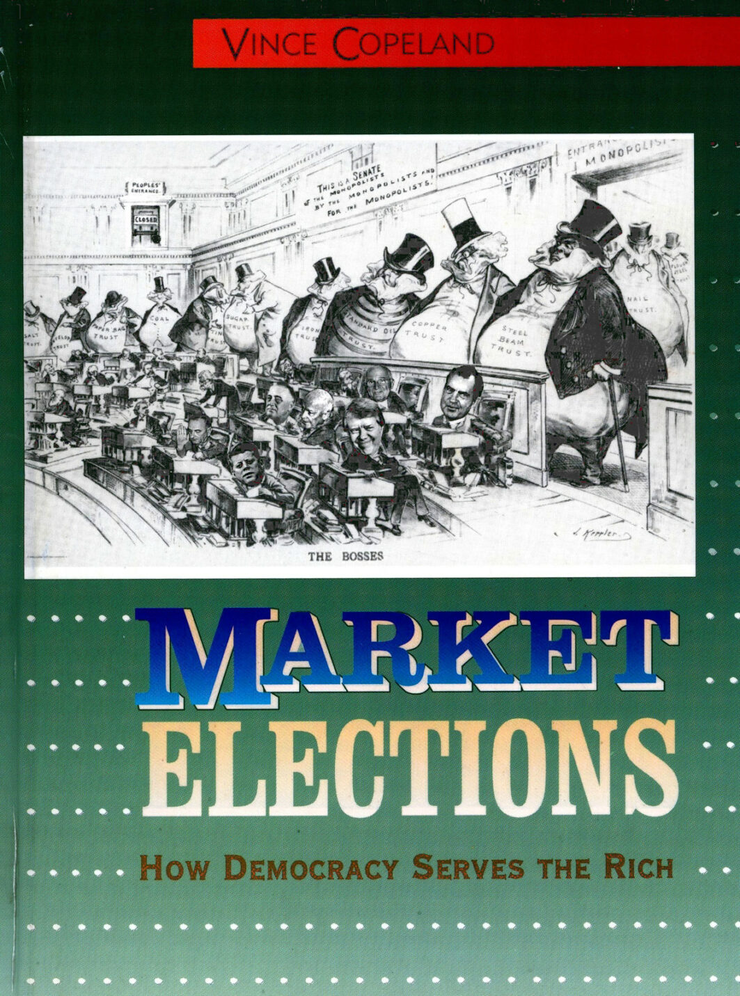 Book Cover: Market Elections: How democracy serves the rich