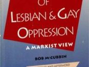 Book Cover: The Roots of Lesbian and Gay Oppression – a Marxist view