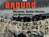Book Cover: Turn the Guns Around: Mutinies, Soldier Revolts and Revolutions