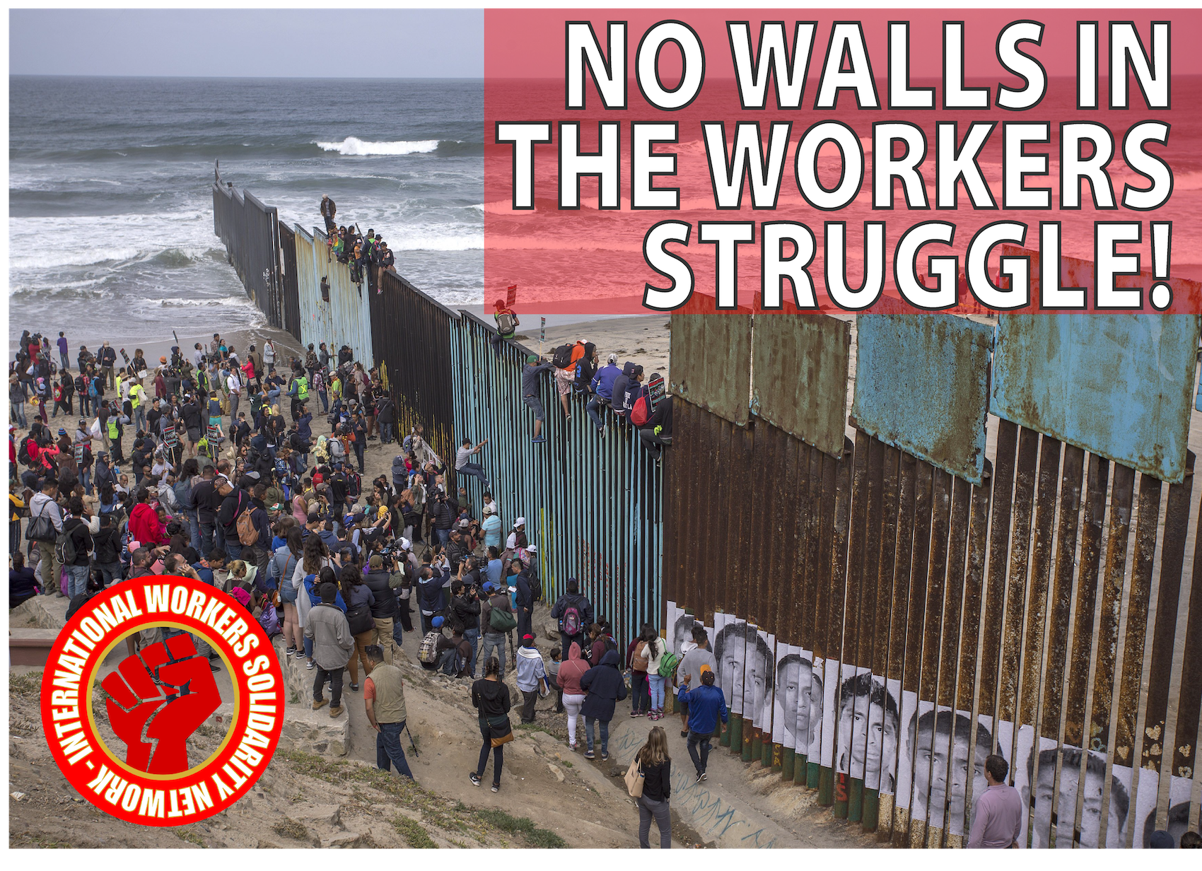 no walls in the workers struggle